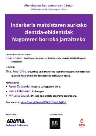 INDARKERIA MATXISTAREN AURKAKO ZIENTZIA EBIDENTZIAK NAGOREREN BORROKAREKIN JARRAITZEKO.